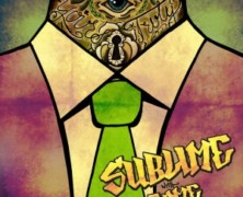 Sublime with Rome – Yours Truly