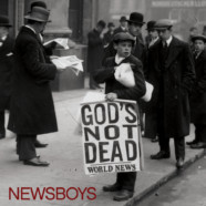 Newsboys- God's Not Dead