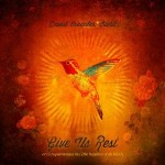 David Crowder Band- Give Us Rest or (a requiem mass in c [the happiest of all keys])