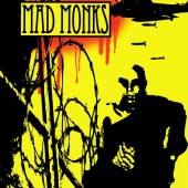Mad Monks- Mad Monks