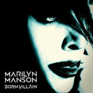 Marilyn Manson- Born Villain