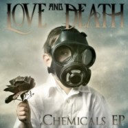 Love and Death- Chemicals EP