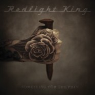 Redlight King- Something For The Pain