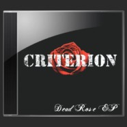 Criterion- The Dead Rose EP