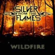 Silver From the Flames- Wildfire review