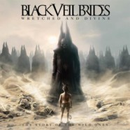 Black Veil Brides- Wretched and Divine: The Story of the Wild Ones review