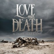 Love and Death- Betwen Here and Lost review