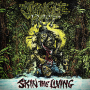 Jungle Rot: Skin the Living (re-issue) review