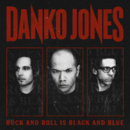 Danko Jones- Rock and Roll is Black and Blue review