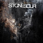 Stone Sour- House of Gold and Bones Pt. 2 review