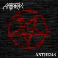 Anthrax- Anthems review