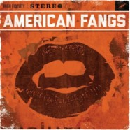 American Fangs review
