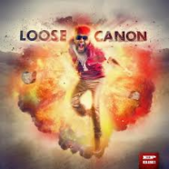 Cannon- Loose Cannon EP