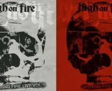 High on Fire to release two live albums