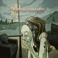 Pump Action Radio: Cheating Perfection review