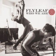 Flyleaf: Who We Are review