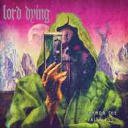 Lord Dying: Summon the Faithless review