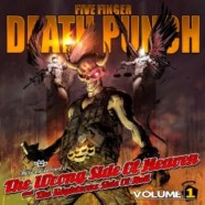 Five Finger Death Punch: The Wrong Side of Heaven and the Righteous Side of Hell Vol. 1. review