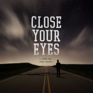 Close Your Eyes: Line in the Sand review