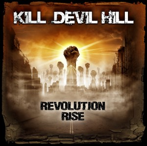 Kill Devil Hill Revolution Rise