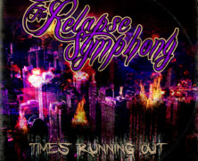 The Relapse Symphony: Time's Running Out review