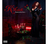 K. Michelle's Rebellious Soul is the 'Womanifesto' of the year
