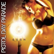 Pistol Day Parade: Burn review