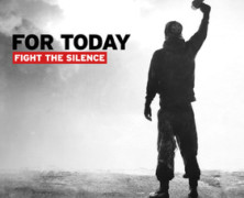 For Today release official music video for Fight the Silence