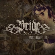 "Bride's Dale Thompson talks ""Incorruptible,"" Bride's legacy and more"