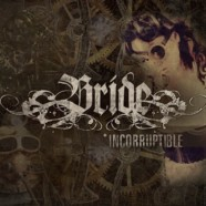 Bride: Incorruptible review