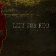 Left for Red: Vol. 002- Mercy Flight review