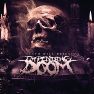 Impending Doom: Death Will Reign review