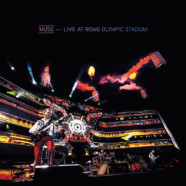 Muse Live at Rome Olympic Stadium out now