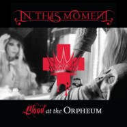 "In This Moment release Beautiful Tragedy from ""Blood at The Orpheum"" DVD"