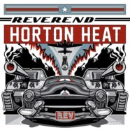 Reverend Horton Heat: Rev review