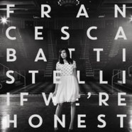 "Francesca Battistelli's third record, ""If We're Honest,"" now available everywhere"