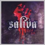 "Saliva debut new single from In It To Win It, ""Rise Up"" as with new singer, new label and new album"