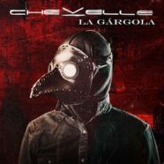 Chevelle: La Gárgola review