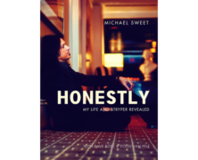 Michael Sweet: Honestly- My Life and Stryper Revealed review