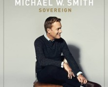 Michael W. Smith: Sovereign review