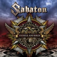 "Sabaton Releases First Single 'To Hell And Back' – Cut From New Album ""Heroes"", Hitting Stores on May 25, 2014 via Nuclear Blast Records"