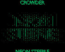 Crowder: Neon Steeple review
