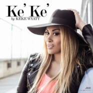 KeKe Wyatt delivers with new EP 'Ke'Ke'