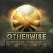 Otherwise release Darker Side of the Moon single
