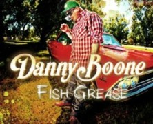 Danny Boone: Fish Grease review