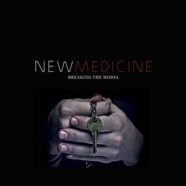 "New Medicine to release sophomore album ""Breaking the Model"" this fall"