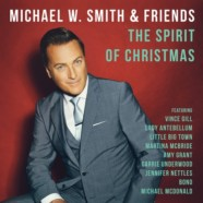 Michael W. Smith & Friends: The Spirit of Christmas review