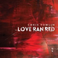 Chris Tomlin: Love Ran Red review