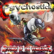 Psychostick- IV: Revenge of the Vengeance review