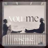 Rose Ave: You and Me review